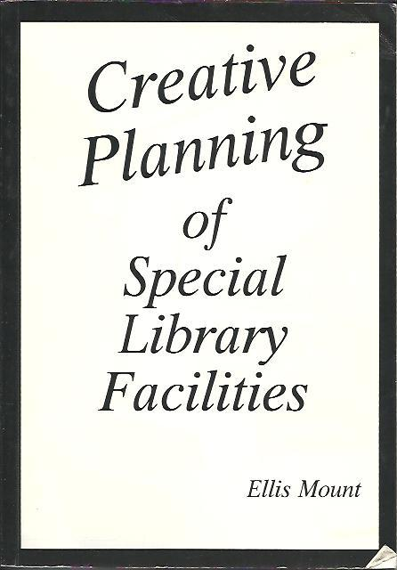 Image for CREATIVE PLANNING OF SPECIAL LIBRARY FACILITIES