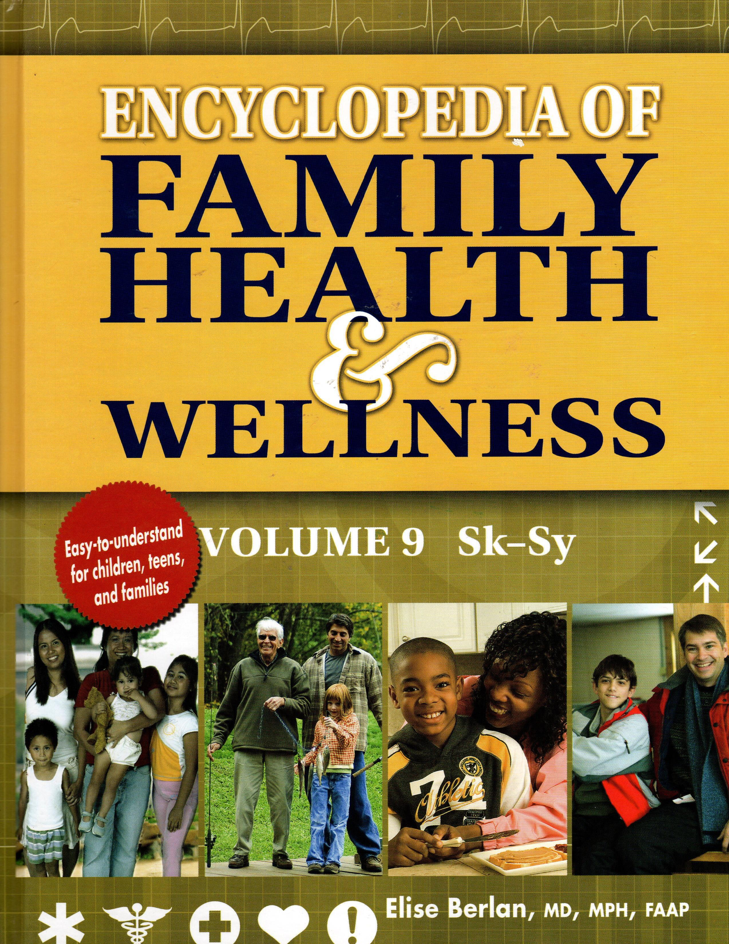 Image for ENCYCLOPEDIA OF FAMILY HEALTH & WELLNESS, VOL. 9 SK-SY