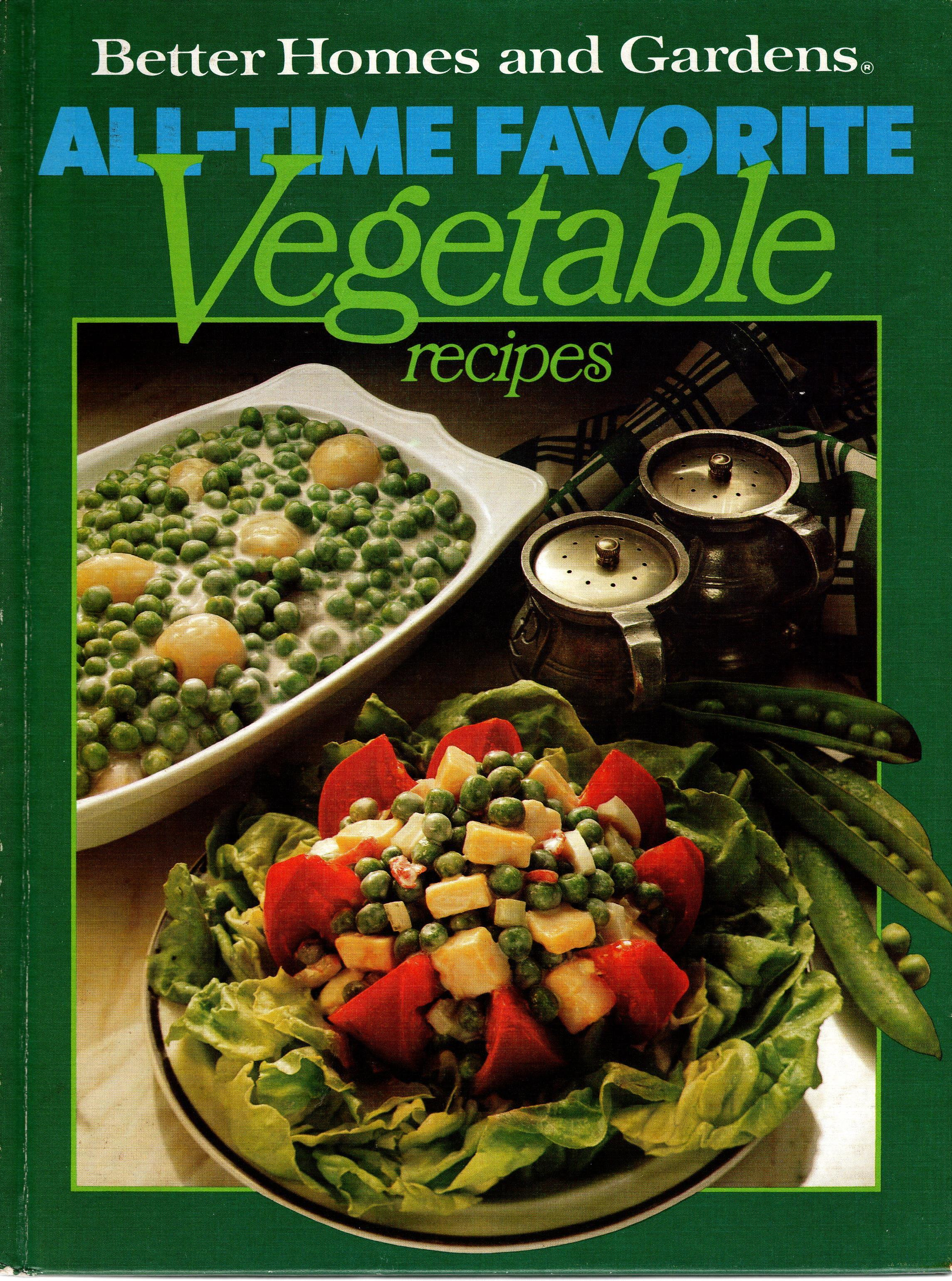 Image for BETTER HOMES AND GARDENS ALL-TIME FAVORITE VEGETABLE RECIPES