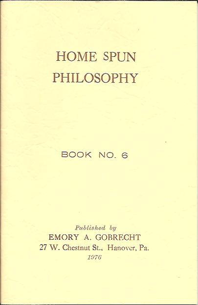 Image for HOME SPUN PHILOSOPHY NO. 6