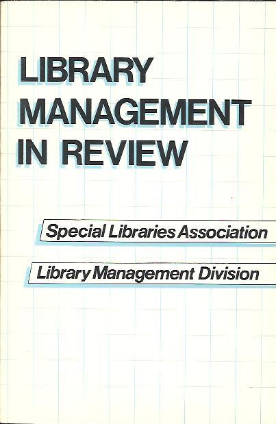 Image for LIBRARY MANAGEMENT IN REVIEW