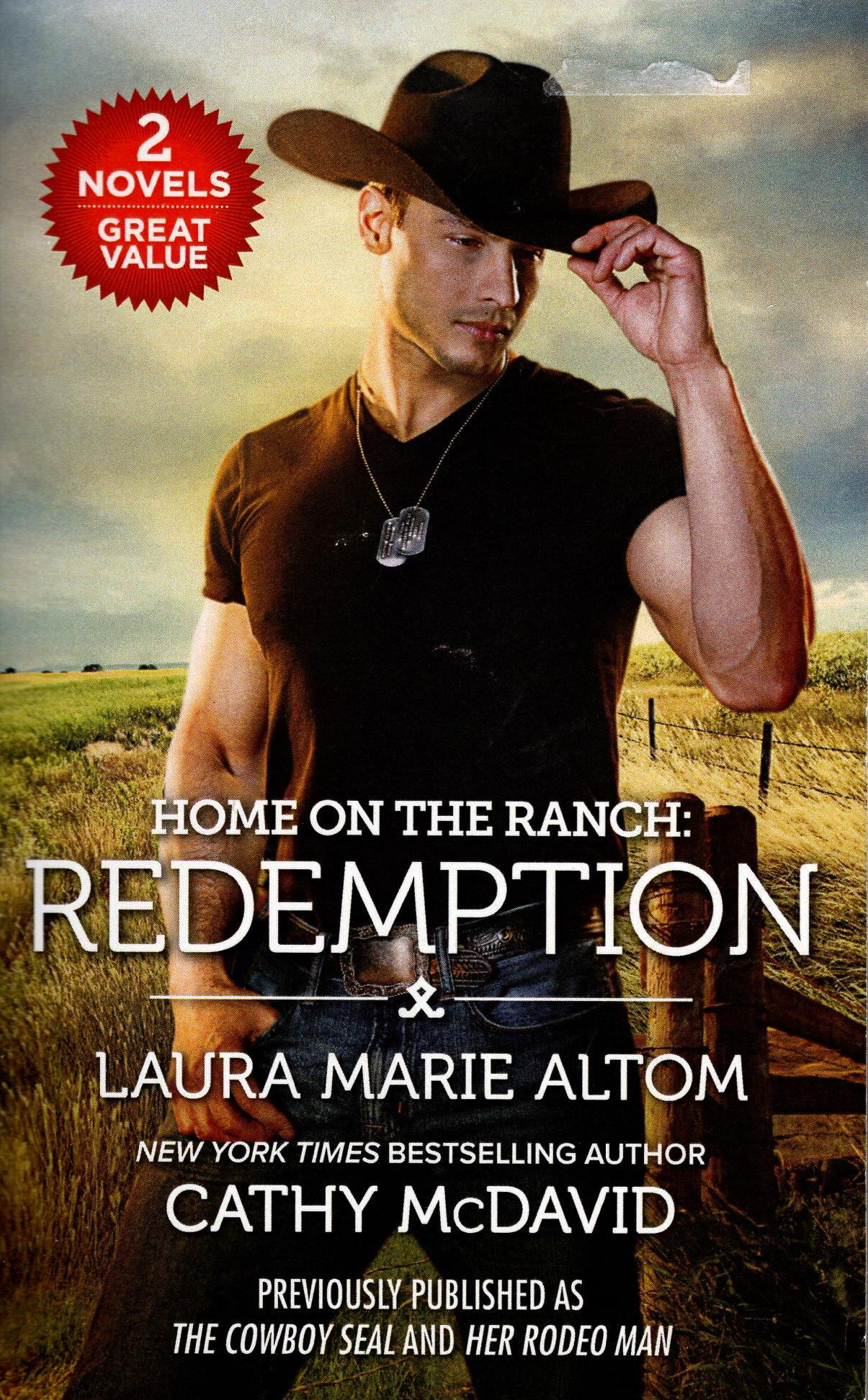 Image for HOME ON THE RANCH:REDEMPTION: THE COWBOY SEAL HER RODEO MAN (REVISED)