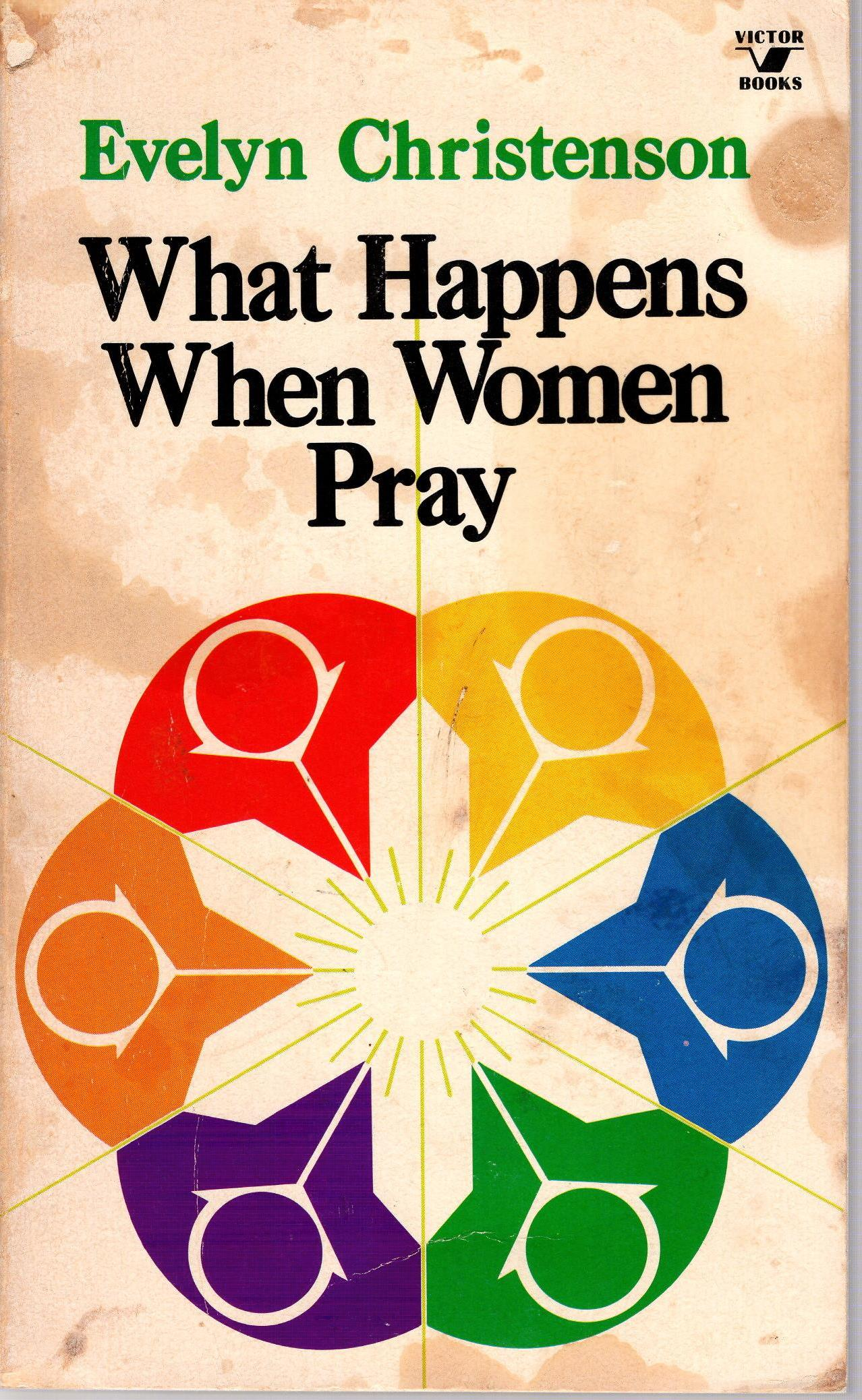 Image for WHAT HAPPENS WHEN WOMEN PRAY